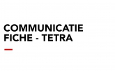Communicatiefiche - TETRA