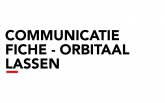 Communicatiefiche - Orbitaal Lassen